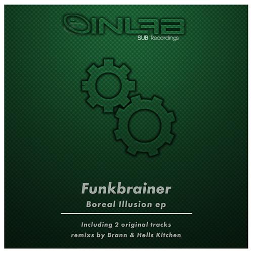 Funkbrainer-Boreal Illusion (Brann Remix)