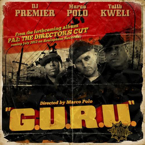 """Marco Polo f. Talib Kweli & DJ Premier """"G.U.R.U."""""""