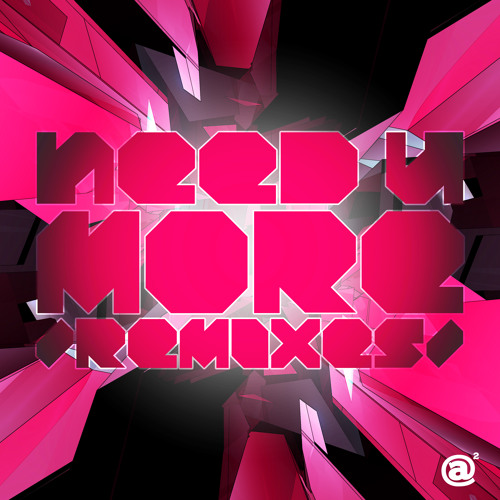 [A2DR003] JAKAZiD - Need U More /Remixes/ (EP PREVIEW) *OUT NOW*