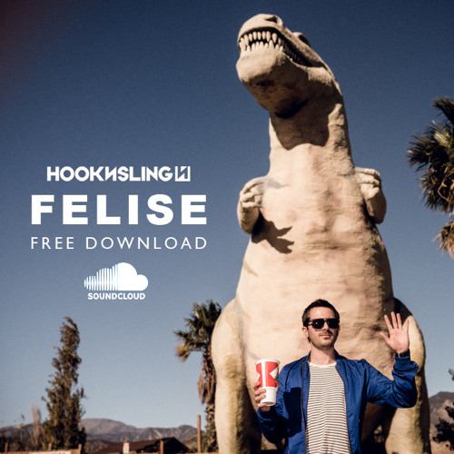 Hook N Sling - Felise (Original Mix) ***FREE DOWNLOAD***