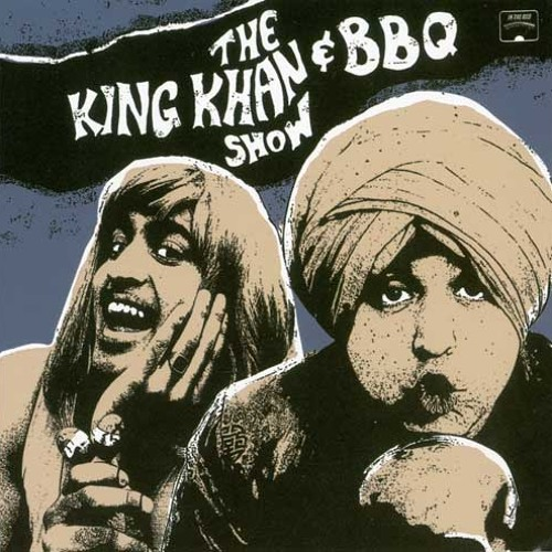 King Khan & The BBQ Show - Love You So