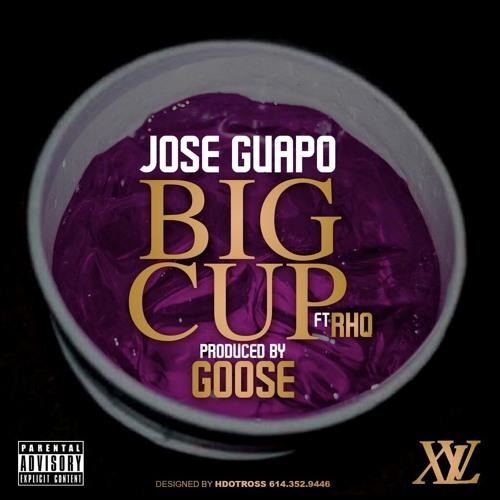 Jose Guapo Ft. Rich Homie Quan - Big Cup