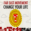 Far East Movement - Change Your Life (La'Reda Remix)