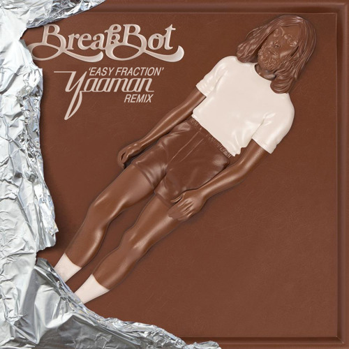 Breakbot - Easy Fraction (Yaaman Remix)