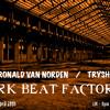 Dark Beat Factory #049 - Ronald Van Norden & Trysh