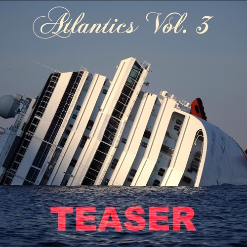 ATLANTICS VOL. 3 TEASER