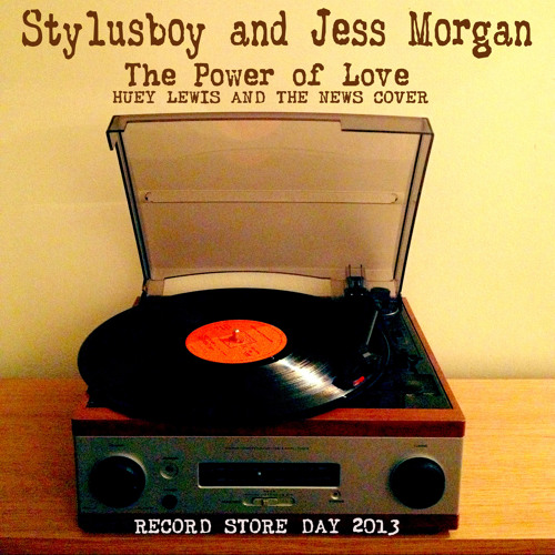 Stylusboy and Jess Morgan - The Power of Love (Huey Lewis Cover)