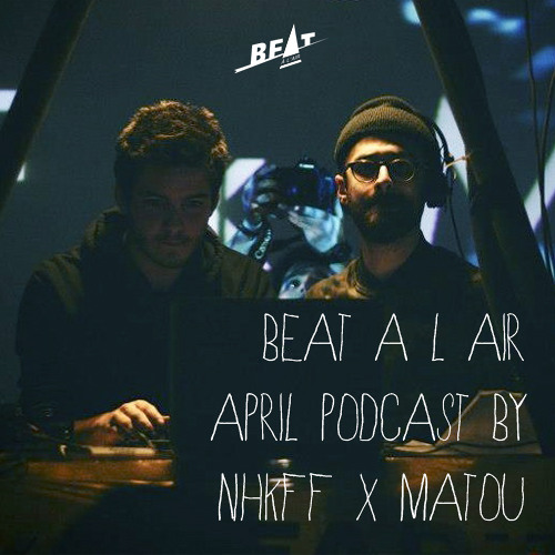 NHKFF X Matou - Beat à l'air April Podcast