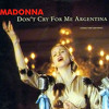 MUSICAL'S - Evita -  Don't Cry for Me Argentina
