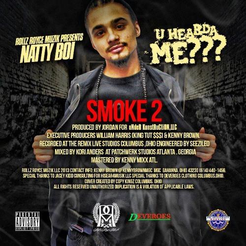 Natty Boi- Smoke 2 (Dirty)