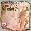 Dap Sugar Willie | Ghost Of Davy Crockett (Live)