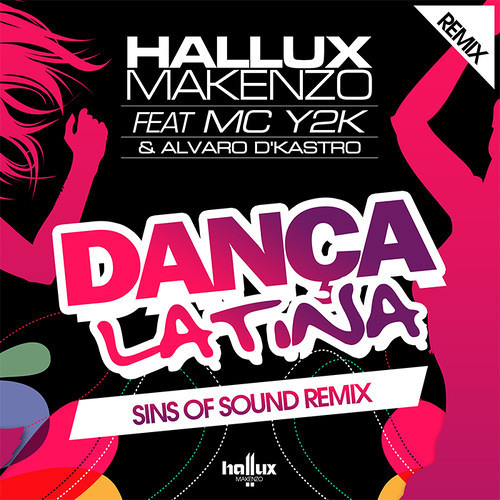 Hallux Feat. Mc Y2k & Alvaro D' Kastro - Dança Latina (Sins Of Sound Remix) Preview