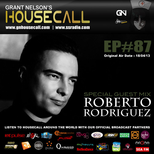 Housecall EP#87 (18/04/13) incl. a guest mix from Roberto Rodriguez
