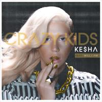 """Ke$ha - """"Crazy Kids (feat. will.i.am)"""""""