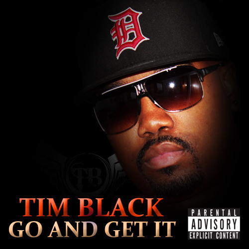 Tim Black - Go and Get It
