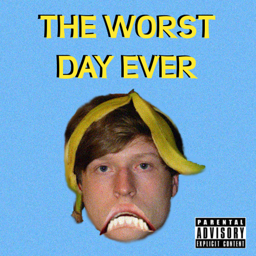 The Worst Day Ever (prod. by Cripla)