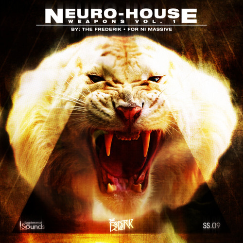 Neuro-House Weapons Vol. 1 by The Frederik for NI Massive - OUT NOW @ SUPPLEMENTAL SOUNDS