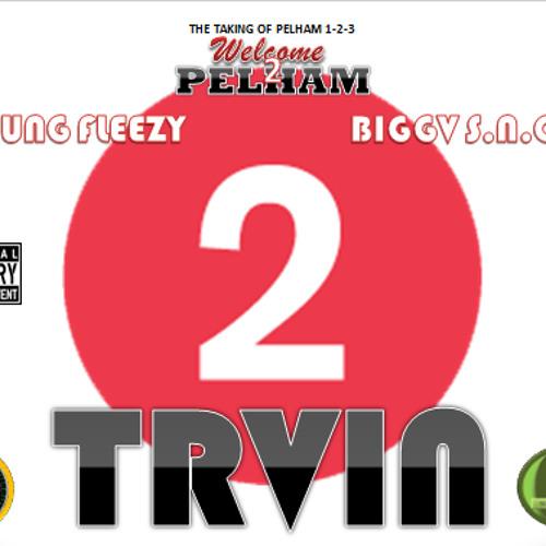 2 TRVIN - Fleezy x Snoe