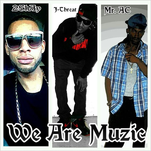 """Cruisin""- We Are Muzic J-Threat 25kAy & Mr. AC"