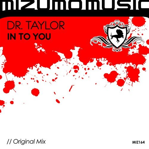 Dr Taylor - In To You (Preview) 128Kbps On MIZUMO MUSIC!!