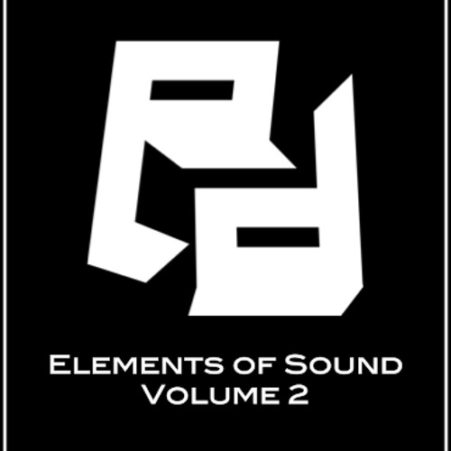 Elements of Sound - Volume 2 (Opening Set for Alesso)