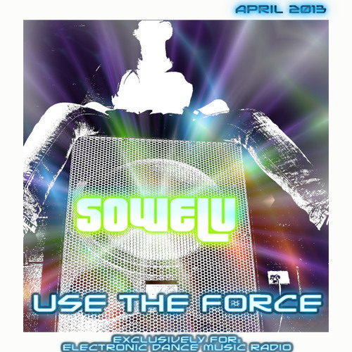 SOWELU - Use the Force (EDMR Exclusive Mix)