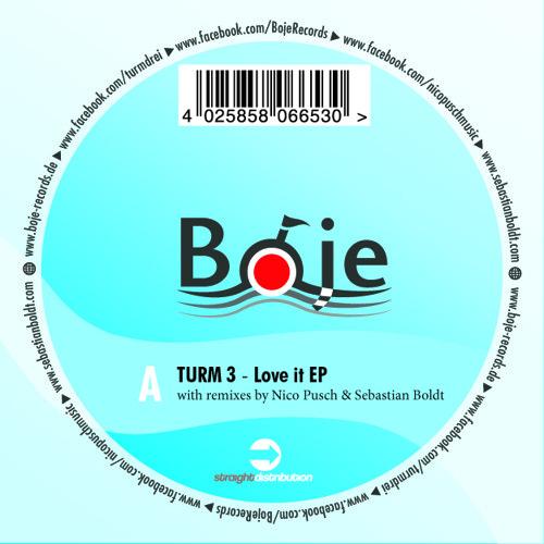 Turm 3 - Love it, Like it (Phoenix Cruze Remix)