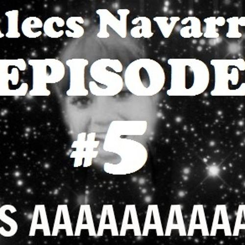 Alecs Navarro - episode #5 (Huarache style mode ON  ¡POS AHHH!!!) 2013