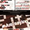 #JustSaying - Fri 3rd May @ Festac, N7 8DD (1-Track Mix CD)