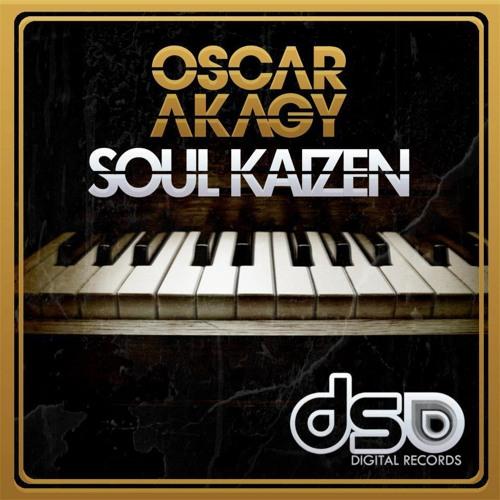Oscar Akagy - Soul Kaizen  - Original Mix