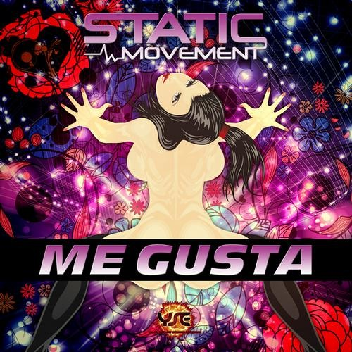 Static Movement - ME GUSTA EP (Preview) - [YSE]