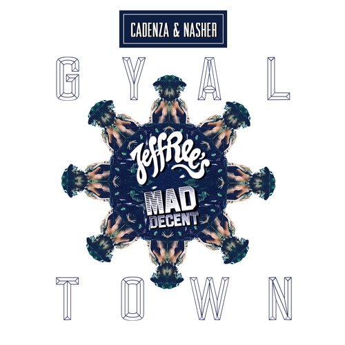 Gyal Town (Preview) [Released April 25th via The Jeffrees/Mad Decent]