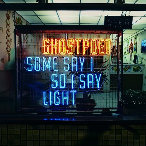 Ghostpoet - Some Say I So I Say Light (Album Mini Mix)