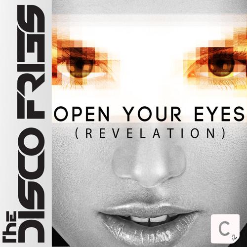 Disco Fries - Open Your Eyes (Revelation)