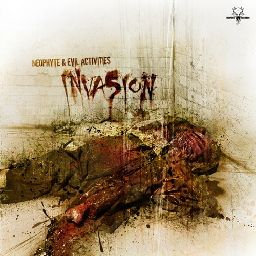 Neophyte & Evil Activities - Invasion (NEO029) (2006)