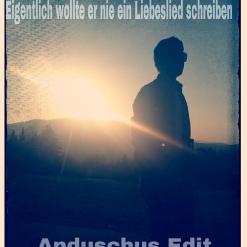 SDP - Eigentlich wollte er nie ein Liebeslied schreiben (Anduschus Edit) !OUT NOW!