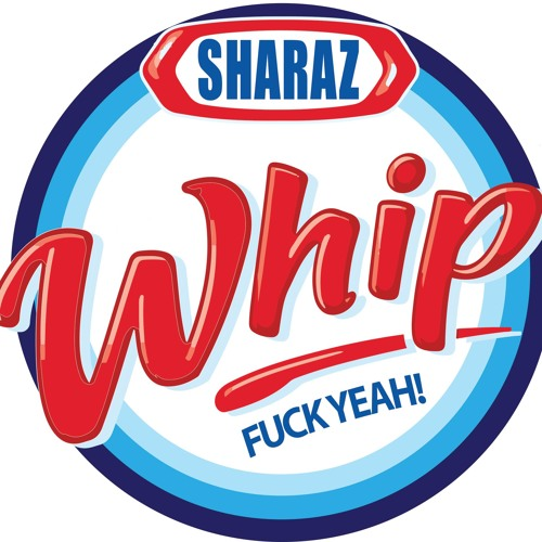 """Sharaz - ""Whip"" UPCOMING FREE TRACK MAY 31, 2013"