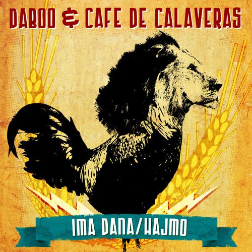 Daboo & Cafe de Calaveras - Ima Dana (SuperStereo remix)