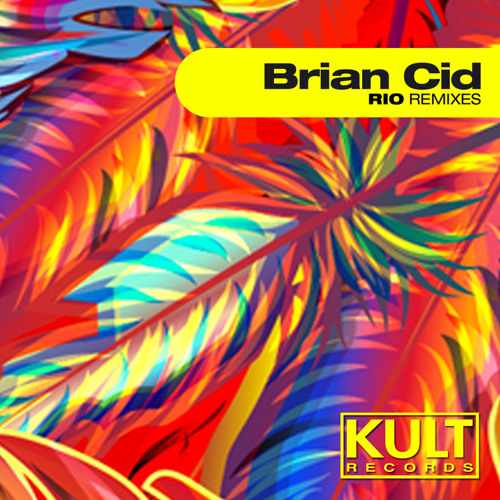 Brian Cid - Rio (Marcos Carnaval Remix)