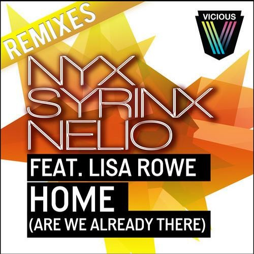 HOME by Nyx Syrinx Nelio ft. Lisa Rowe (Are We Already There) (JP Candela & Wallem Brothers Remix)