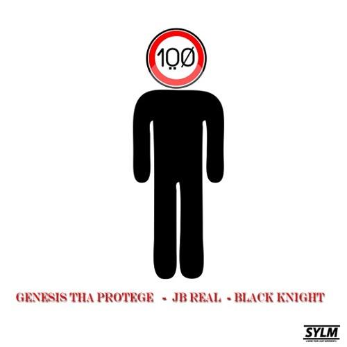 Genesis Tha Protege - 100 (feat. JB Real and Black Knight)