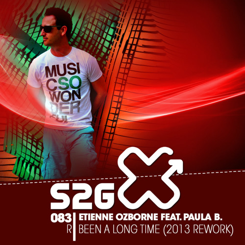 Etienne Ozborne Feat. Paula B - Been A Long Time (2013 Rework)