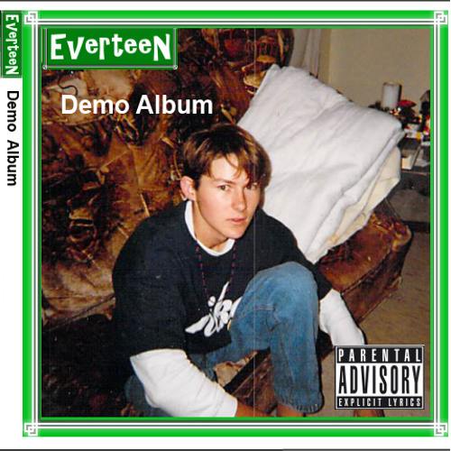 Everteen - Take More Of This