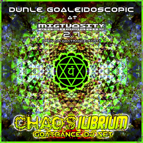 CHAOSILIBRIUM - Dunle Goaleidoscopic