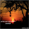 Dj Dome  +++  African Chillout Lounge