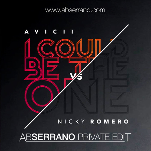 Avicii ft. Nicky Romero - I Could Be The One (Ab Serrano Private Edit)