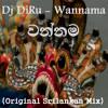 Dj DiRu - Wannama (Original Sri Lankan Mix)