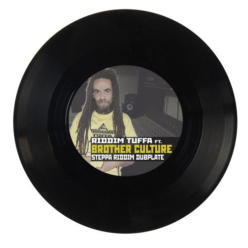 Riddim Tuffa feat. Brother Culture - Steppa Riddim Dubplate