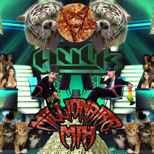 HULK - The Millionaire Mix (FREE DOWNLOAD)