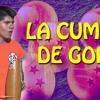 La Cumbia de Gokú - Cañada de la Cumbia y Los Weyes Que Tocan
